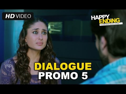 Happy Ending | Dialogue Promo 5 | Saif Ali Khan, Kareena Kapoor
