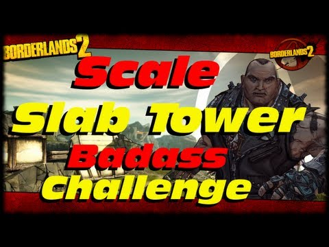 Borderlands 2 How To Scale Slab Tower Badass Challenge and Hidden Loot Box In Thousand Cuts! (1080p)