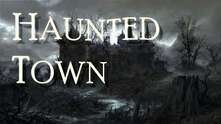 Haunted Town Creepy Ambience