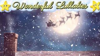 Super Soft Lullabies Baby Songs Collection ♥ Advent Calendar Christmas Carols ♫ Sweet Dreams