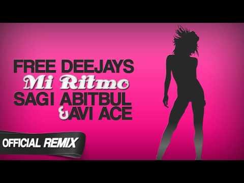 Free Deejays - Mi Ritmo (Sagi Abitbul & Avi Ace Official Remix)