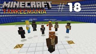 YANKEEMANIA Der Kreis schließt sich langsam #18 Let´s Play Minecraft