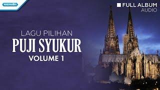 Maranatha Family - Lagu Pilihan Puji Syukur Vol. 1
