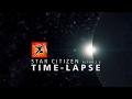 Star Citizen Time-lapse [Alpha 2.6.0]