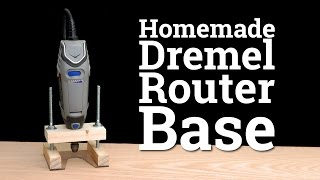 How To Make a Dremel Router Base