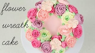 CAKE TREND ~ Buttercream Flower Wreath Tutorial - CAKE STYLE
