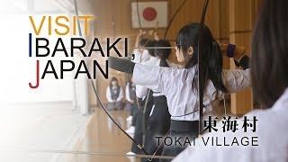 東海-TOKAI- VISIT IBARAKI,JAPAN
