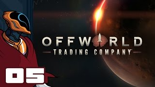 Let's Play Offworld Trading Company Multiplayer - PC Gameplay Part 5 [Fixed]