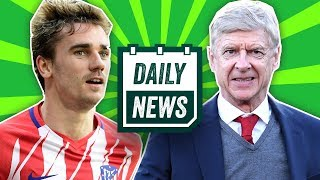 TRANSFER NEWS: Antoine Griezmann transfer update, Arsenal's next manager  ► Daily Football News