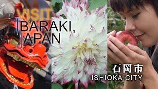 石岡-ISHIOKA- VISIT IBARAKI,JAPAN GUIDE