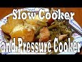 Delicious Chicken, Taters, and Green Beans in Slow Cooker / Pressure Cooker of Ninja Foodi