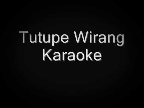 Tutupe Wirang Karaoke Version