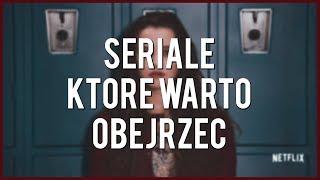 SERIALE KTÓRE WARTO OBEJRZEĆ!!! | Freakly