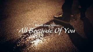 Bandit Gang Marco - All Because Of You (prod by @stroudtbg) shot by @kd_gray