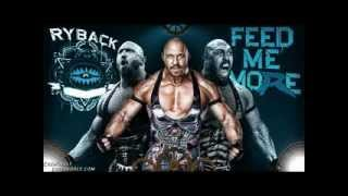 WWE RyBack Theme Song 2012 (Feed Me More)