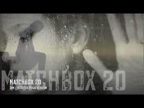 Matchbox 20 - 3 AM / Acoustic pianoversion HQ