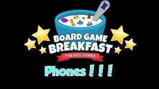 Board Game Breakfast - Phones!!!
