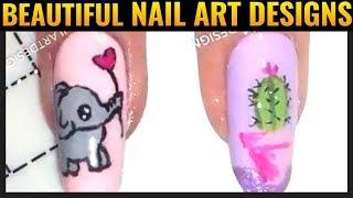 Nail Art Design Ideas 2019 💖 The Most Creative Nail Art Designs Compilation #32