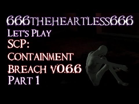 Let's Play SCP Containment Breach v0.6.6: Part 1 - Back for more...