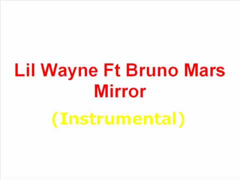 Lil Wayne Ft Bruno Mars   Mirror On The Wall Instrumental video