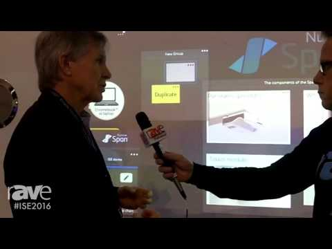 ISE 2016: Gary Kayye Receives a Demonstration of Span from Rick Kennedy, Director of Nureva