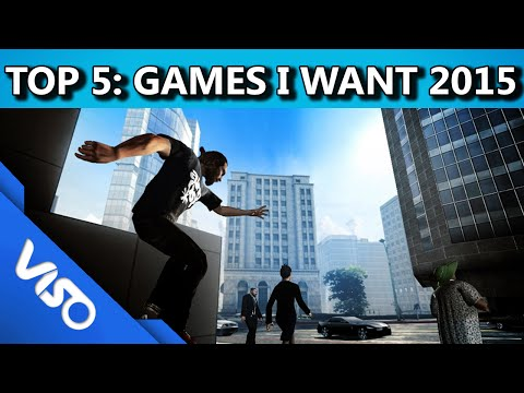 Top 5: Games I Want To See In 2015