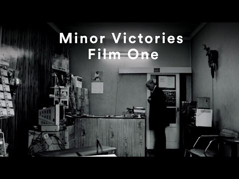 Minor Victories - Film One
