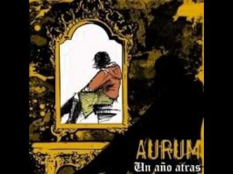 Aurum - Un Año Atras