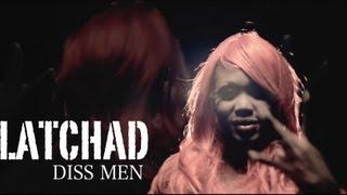 La Tchad - Diss men