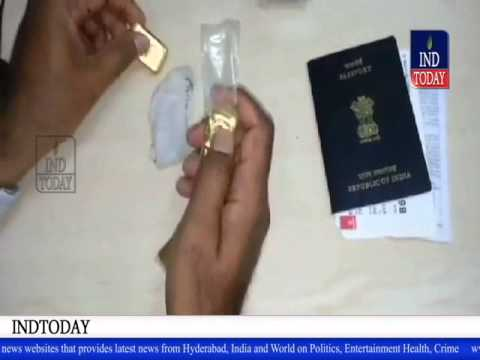 Hyderabad RGI Airport customs officials seized half kg gold -- indtoday.com