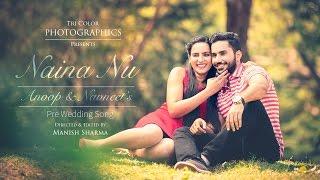download lagu Naina Nu  Jassi Gill  Pre Wedding Song gratis