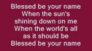 Watch Newsong Blessed Be Your Name video