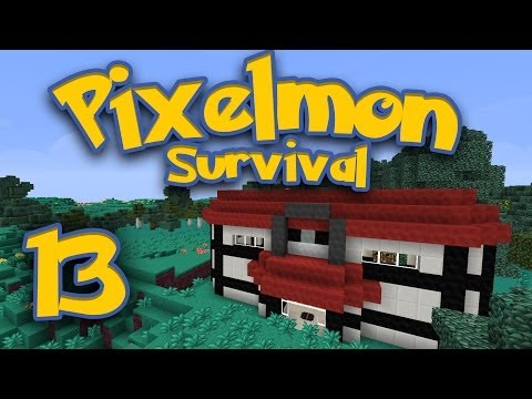 Pixelmon Survival [Part 13] - PokeTV Cribs