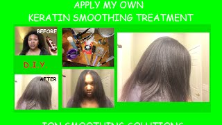 ION Keratin Treatment - Step By Step D.I.Y. (Watch Me Apply It)