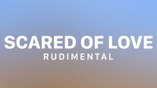 Rudimental Scared Of Love Feat Ray Blk Stefflon Don Audio
