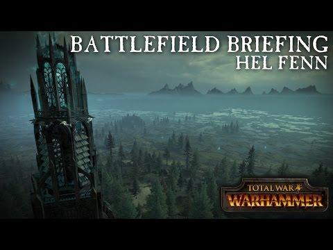 Total War: WARHAMMER - Battlefield Briefing - Hel Fenn