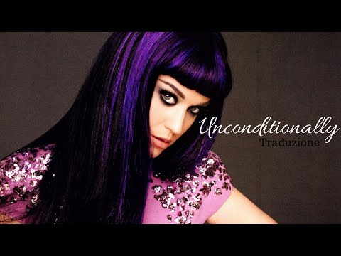 Katy Perry - Unconditionally (traduzione In Italiano) video