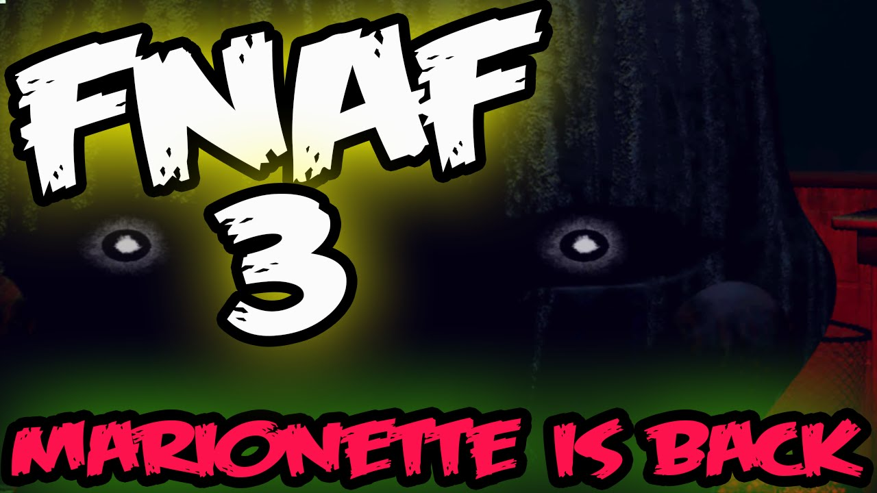 Fnaf 3 demo marionette jumpscare night 4 five nights at freddy s 3