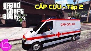 GTA 5 - Làm tài xế xe cấp cứu 115 đi cứu người trong thành phố | ND Gaming