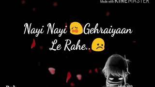 Oo..Saiyaan (emotional)  Lyrics || WhatsApp Status