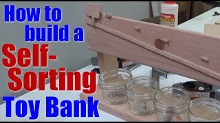 Woodworking: How to build a self-sorting coin bank