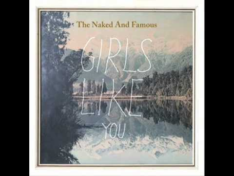 The Naked And Famous - Girls Like You (Album Version + Lyrics)