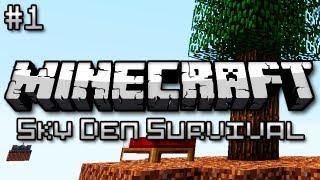 Minecraft: Sky Den Survival Ep. 1 - Uber SkyBlock