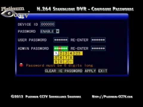 Setup Network Passwords - DVR-700x Series H.264 Standalone DVRs