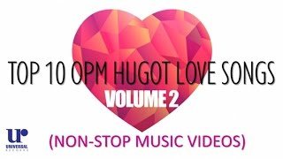 Top 10 OPM Hugot Love Songs Volume 2