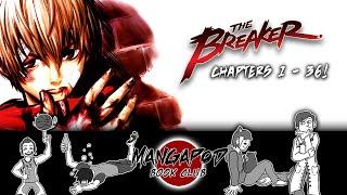 MangaPod Book Club #72: The Breaker (Chapters 1 - 36)!