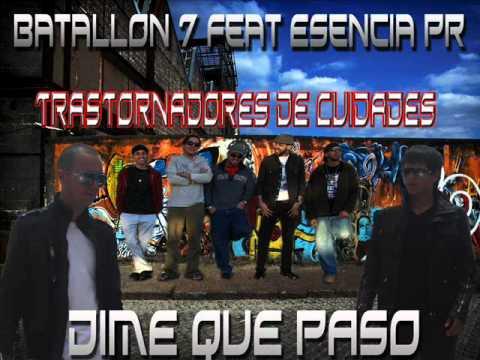 Batallon 7 Feat EsenciaPR-DIME QUE PASO