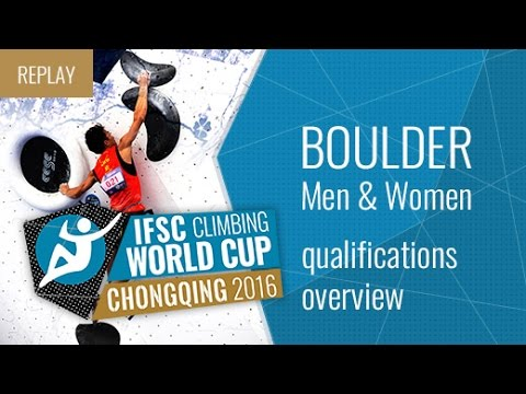 IFSC Climbing World Cup Chongqing 2016 - Qualifications Overview