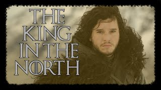 Jon Snow || The King In The North Tribute