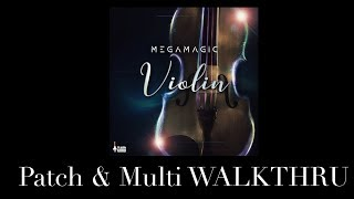 MegaMagic: Violin - 78 Multis + 168 Patches Played!!